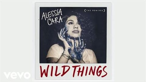 Alessia Cara - Wild Things (Young Bombs Remix Audio) ft
