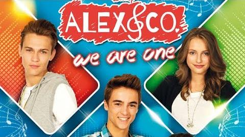 Alex & Co. - We Are One (Alex & Co. Fan Event)