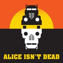 Alice Isnt Dead