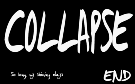 Collapse-End