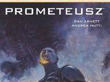 Prometeusz: Life and Death