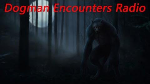 It's a Dogman! (Dogman Encounters Episode 1)