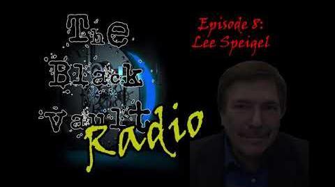 Ep-8 - Lee Speigel on The Black Vault Radio w John Greenewald, Jr
