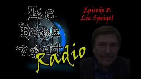 Ep-8 - Lee Speigel on The Black Vault Radio w John Greenewald, Jr.