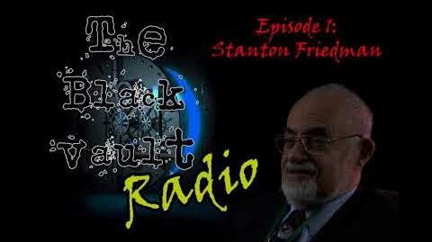 The Black Vault Radio w John Greenewald, Jr. - Episode 1 - Stanton Friedman