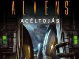 Aliens: Acéltojás