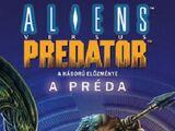 Aliens versus Predator: A Préda