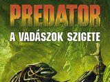 Predator: A vadászok Szigete