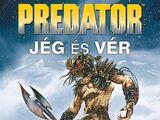 Predator: Jég és Vér