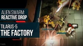 Alien Swarm Reactive Drop (PC) - Tilarus-5 The Factory Gameplay Playthrough