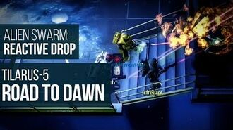 Alien Swarm Reactive Drop (PC) - Tilarus-5 Road to Down Gameplay Playthrough