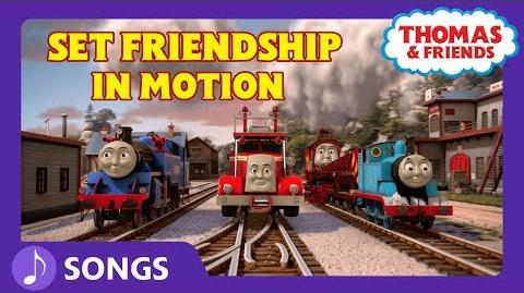 Set Friendship in Motion (Let's Go!) - Steam Team Sing Alongs - Thomas & Friends