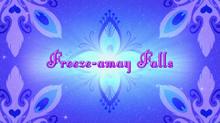 Freeze-amay Falls
