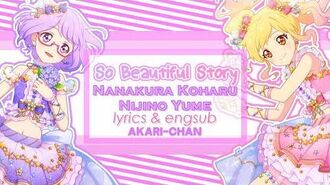 LYRICS & ENGSUB So Beautiful Story (Koharu and Yume Ver.) - Aikatsu Stars!