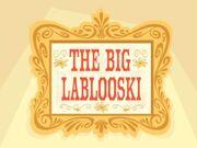 The Big Leblooski title card