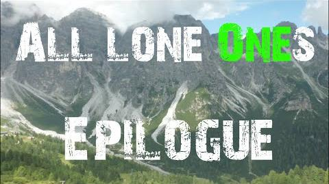 All Lone Ones- Epilogue (Series Finale)