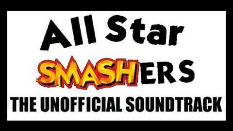 All Star Smashers Soundtrack- The Billiant (Z)one