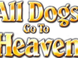 All Dogs Go to Heaven (franchise)
