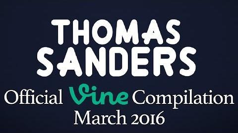 Thomas Sanders Vine Compilation March 2016