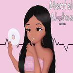 Mental Notes