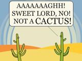 All Deserts Have Cacti