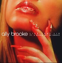 Ally brooke lips dont lie single cover