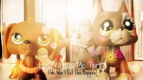 Lps Notice Me Part 11 (We Won't Let This Happen)