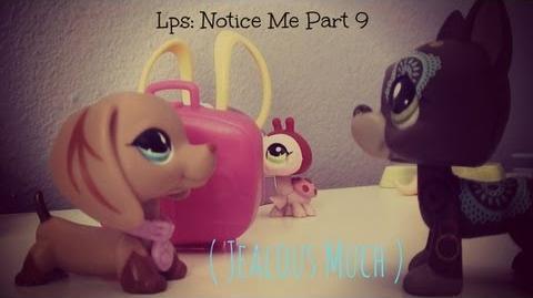 Lps Notice Me Part 9 (Jealous Much?)