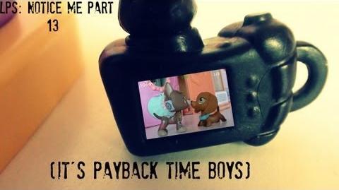 Lps Notice Me Part 13 (Season 1 Finale Part 1) It's Payback Time Boys.