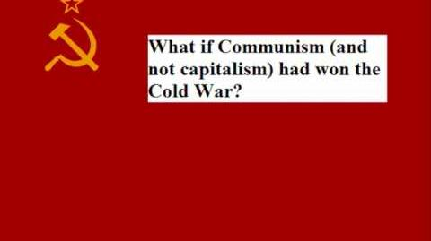 """Alternate History """"What if USSR had won the Cold War?"""""""