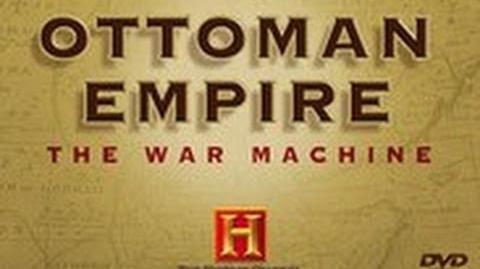 Ottoman Empire - The War Machine (Documentary)