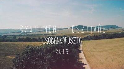 Gyüttment Fesztivál - Csobánkapuszta 2015