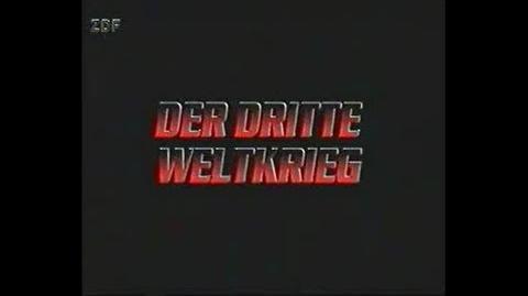 3. Weltkrieg ZDF Version