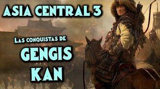 ASIA CENTRAL 3 La Historia de GENGIS KAN y los Mongoles (Documental Historia Resumen Gengis Khan)