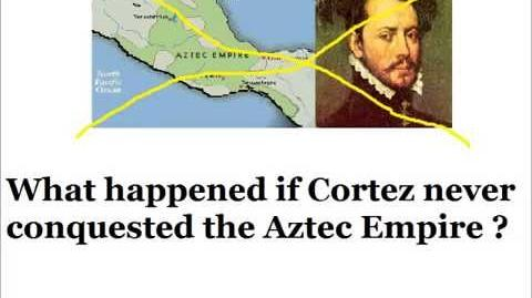 Alternative History - Episode 5 - Cortez never attacks the Aztecs