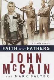 President McCain Faith of My Fathers