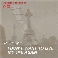 I Don't Want to Live My Life Again (Ramones single) - (Alternity)