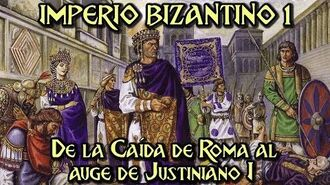 IMPERIO BIZANTINO 1 De la caída de Roma al auge de Justiniano I