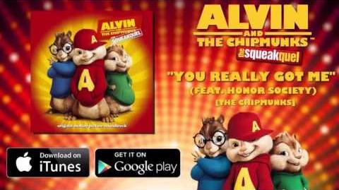 1. You Really got me- Alvin and the Chipmunks 2