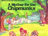A Mother for The Chipmunks