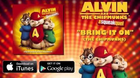 Bring It On - Chipmunks