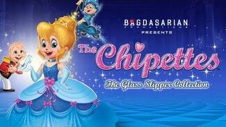 Alvin and the Chipmunks The Chippettes Glass Slipper Collection
