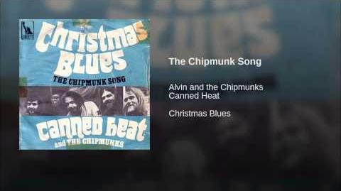 The Chipmunks Ft Canned Heat-The Chipmunk Song (Christmas Don't Be Late)