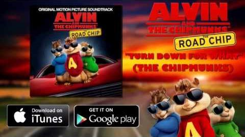 Turn Down For What - The Chipmunks
