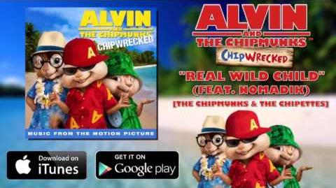 Alvin And The Chipmunks Chipwrecked Soundtrack-08 Real Wild Child