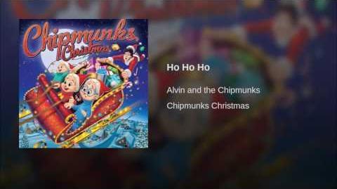 Ho Ho Ho (Chipmunks Christmas)