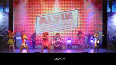 I Love It - The Chipettes
