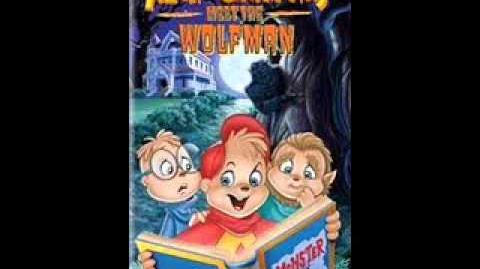 Alvin and the Chipmunks meet the wolfman- Munks on a mission