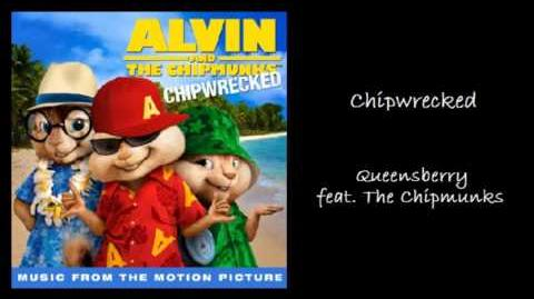 Chipwrecked - Queensberry feat. The Chipmunks