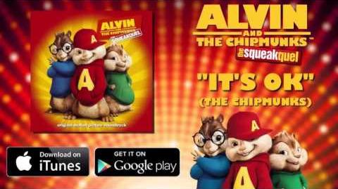 Its ok - Chipmunks